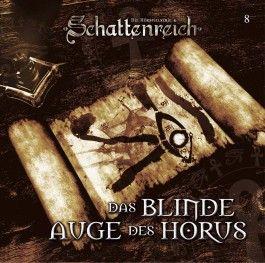 Schattenreich 08. Das blinde Auge des Horus