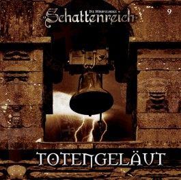 Schattenreich 09. Totengeläut