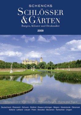 Schencks Schlösser & Gärten 2009