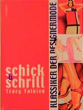 Schick & Schrill, Klassiker der Designermode
