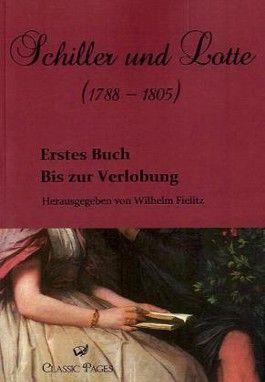 Schiller und Lotte (1788 - 1805)