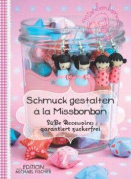 Schmuck gestalten à la MissBonbon