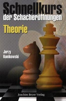 Schnellkurs der Schacheröffnungen: Theorie