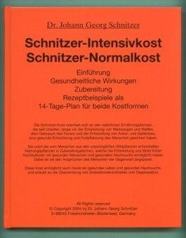 Schnitzer-Intensivkost Schnitzer-Normalkost