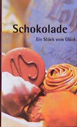 Schokolade, Ein Stück vom Glück