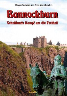 Schottische Geschichte in fünf Bänden / Bannockburn