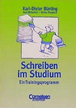 Schreiben im Studium. Ein Trainingsprogramm