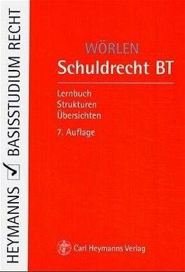 Schuldrecht BT. Lernbuch, Strukturen, Übersichten