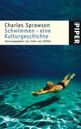 Schwimmen - Eine Kulturgeschichte