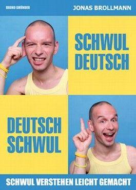 Schwul-Deutsch, Deutsch-Schwul