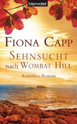 Sehnsucht nach Wombat Hill