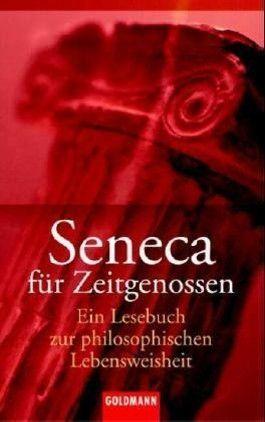 Seneca für Zeitgenossen