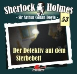 Sherlock Holmes - Der Detektiv auf dem Sterbebett, 1 Audio-CD