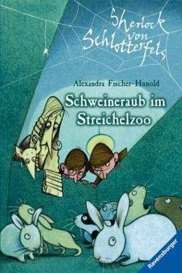 Sherlock von Schlotterfels 4: Schweineraub im Streichelzoo