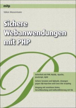 Sichere Webanwendungen mit PHP