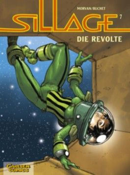 Sillage, Band 7: Die Revolte