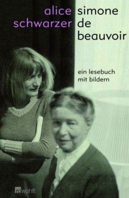 Simone de Beauvoir - Ein Lesebuch mit Bildern