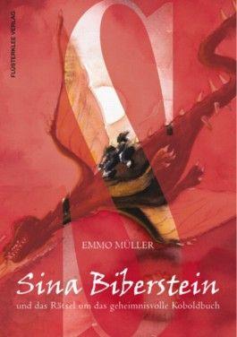 Sina Biberstein und das Rätsel um das geheimnisvolle Koboldbuch