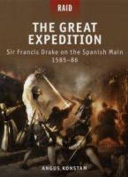 Sir Francis Drake on the Spanish Main - 1585-86