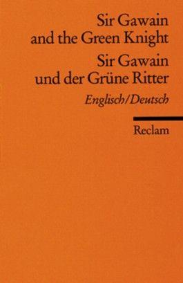 Sir Gawain and the Green Knight /Sir Gawain und der Grüne Ritter