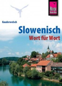 Slowenisch - Wort für Wort / Slowenisch – Wort für Wort