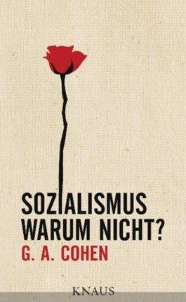 Sozialismus. Warum nicht? -