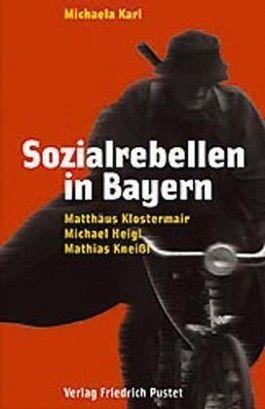 Sozialrebellen in Bayern