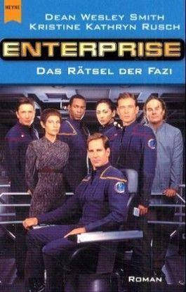 Star Trek, Enterprise, Das Rätsel der Fazi