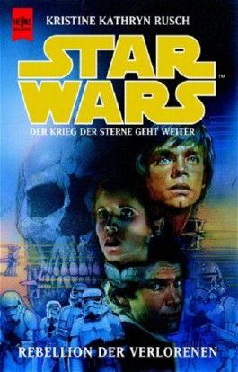 Star Wars, Rebellion der Verlorenen