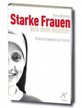 Starke Frauen aus dem Kloster