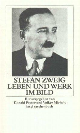 Stefan Zweig, Leben und Werk im Bild
