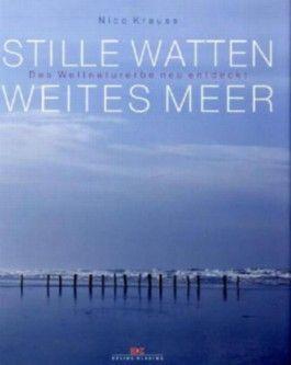 Stille Watten, weites Meer
