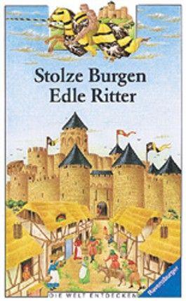 Stolze Burgen, edle Ritter