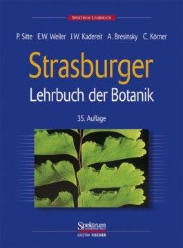 Strasburger - Lehrbuch der Botanik für Hochschulen