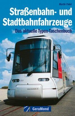 Straßenbahn- und Stadtbahnfahrzeuge