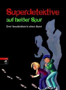 Superdetektive auf heißer Spur