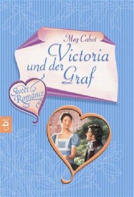 Sweet Romance - Victoria und der Graf