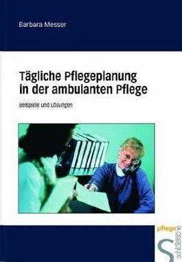Tägliche Pflegeplanung in der ambulanten Pflege