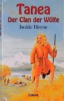 Tanea, Der Clan der Wölfe