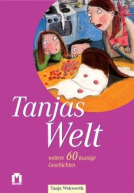 Tanjas Welt 2