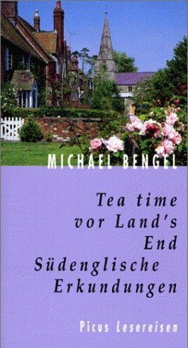 Tea time vor Land's End. Südenglische Erkundungen