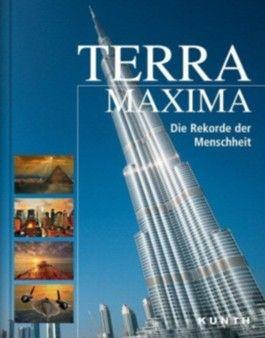 Terra Maxima - Die Rekorde der Menschheit