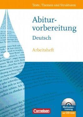 Texte, Themen und Strukturen - Arbeitshefte - Abiturvorbereitung - Westliche Bundesländer / Arbeitsheft zur Abiturvorbereitung mit CD-ROM