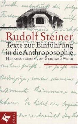 Texte zur Einführung in die Anthroposophie
