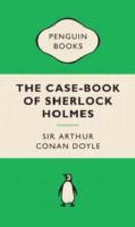 The Case-Book of Sherlock Holmes. Sherlock Holmes' Buch der Fälle, englische Ausgabe