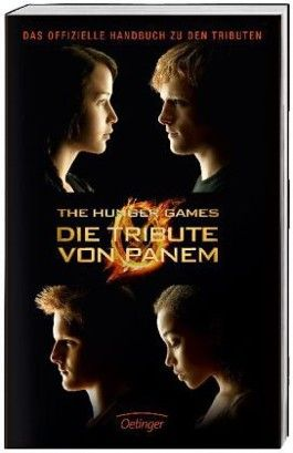 The Hunger Games. Die Tribute von Panem.
