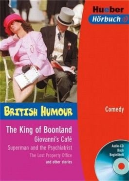 The King of Boonland / Giovanni's Café / Superman and the Psychiatrist / The Lost Property Office and other stories