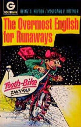 The Overmost English for Runaways