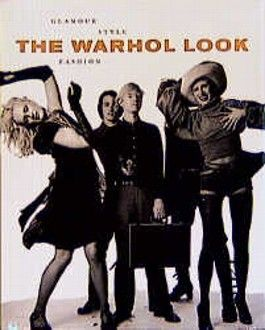 The Warhol- Look. Glamour, Fashion, Style