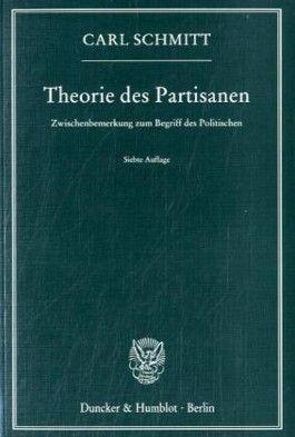 Theorie des Partisanen.